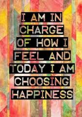 Choose happiness