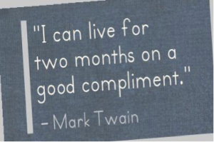 I can live two months on a good compliment, Mark Twain