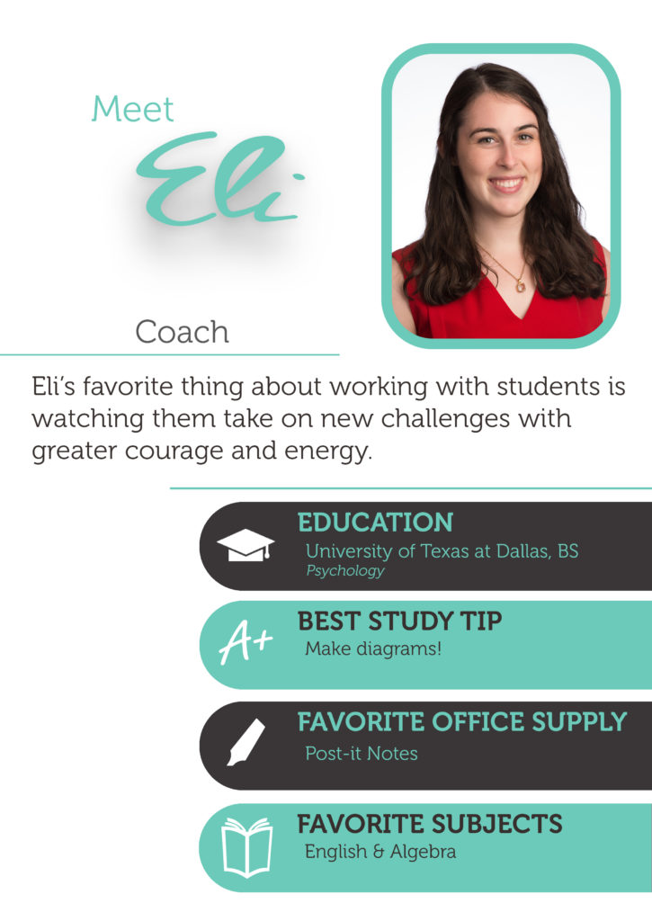 Eli is a math and english coach at The Enrichery. She also helps students with standardized test preparation.